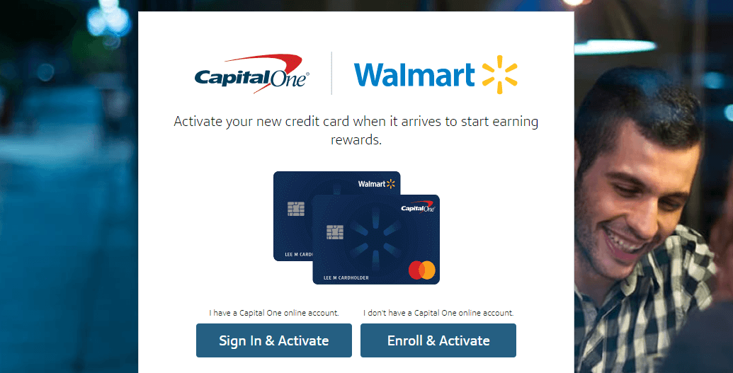 Activate Capital One Walmart Rewards Card